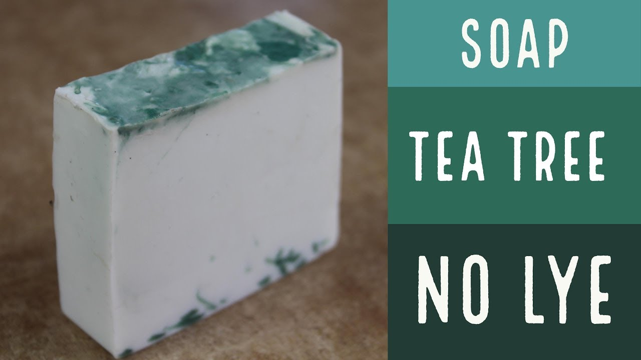 Essential Oil Soap without Lye Tea Tree
