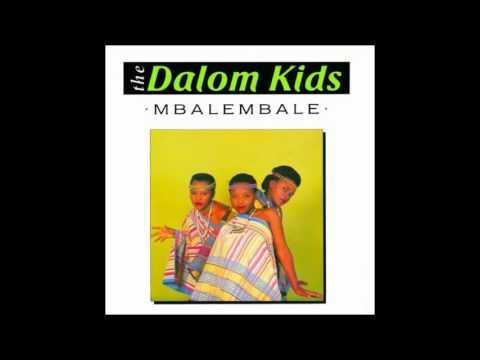 THE DALOM KIDS (Mbalembale - 1989) 01- Our Superior