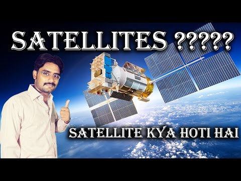 what is Satellite Communication? How Satellites Work Documentary Detail Explained