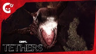 "Tethers | ""Invasion"" 