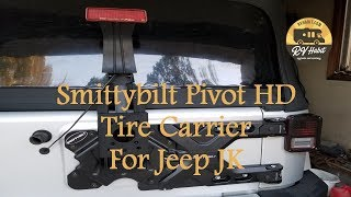 Smittybilt Pivot HD Tire Carrier Jeep JK Heavy Duty Hinge 2843 - Review and How to Install