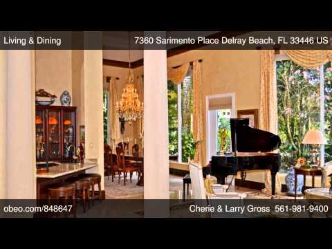 7360 Sarimento Place Delray Beach FL 33446  Cherie  Larry Gross