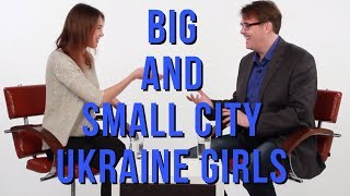 Difference Between Real Beautiful Ukrainian And Russian Women From Big And Small City