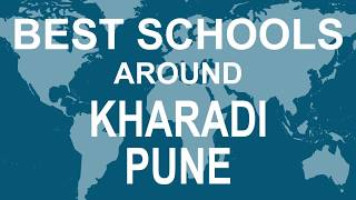 Best Schools around Kharadi Pune   CBSE, Govt, Private, International | Edu Vision