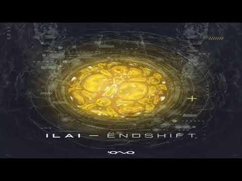 ILAI - Endshift 2017 [Full Album]