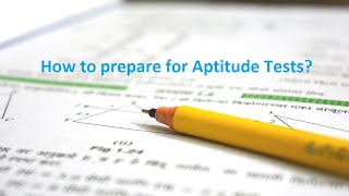 How To Prepare for Aptitude Tests?