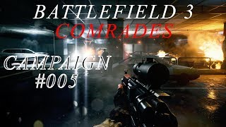 Battlefield 3 Gameplay Campaign [German] [Ultra Settings] Pc Version -#005 Comrades