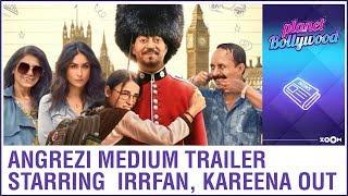 Angrezi Medium trailer: Irrfan Khan, Kareena Kapoor Khan & Radhika Madan's film look promising
