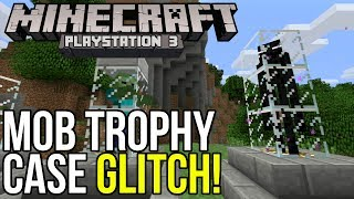Minecraft PS3: Mob Trophy Case Glitch!