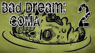 Bad Dream: Coma - Return to the Hospital (GOOD ROUTE) Manly Let's Play [ 2 ]