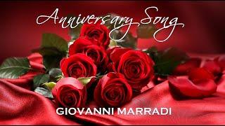 🌹 ANNIVERSARY SONG - Giovanni Marradi 🌹