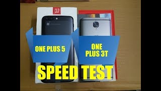 OnePlus 5 vs OnePlus 3T - Speed Test and Specification Comparison