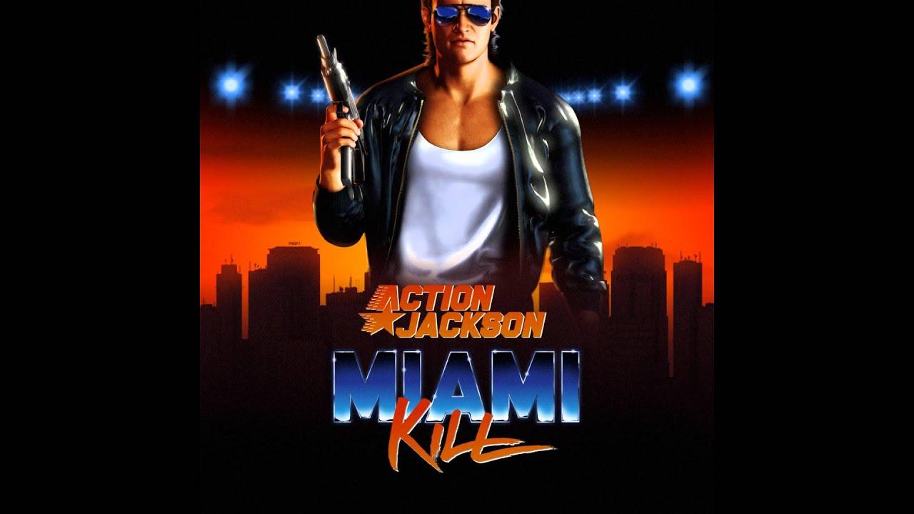 Download Action Jackson - Miami Kill [FULL ALBUM]