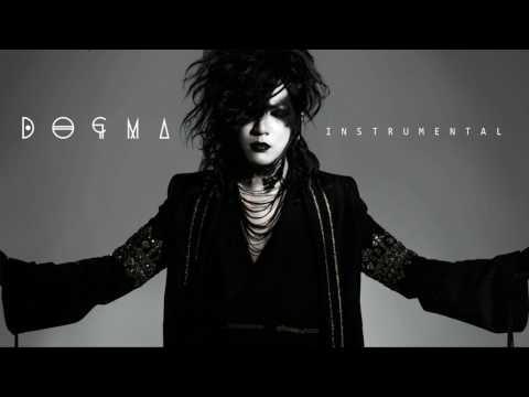 the GazettE - DOGMA ( Instrumental )