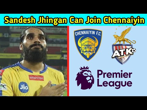Sandesh Jhingan Chennaiyin வருவாரா | Chennaiyin FC Transfer News | Two Minutes Soccer