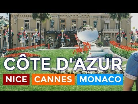 What you MUST SEE in Nice, Cannes and Monaco (Côte d'Azur)!