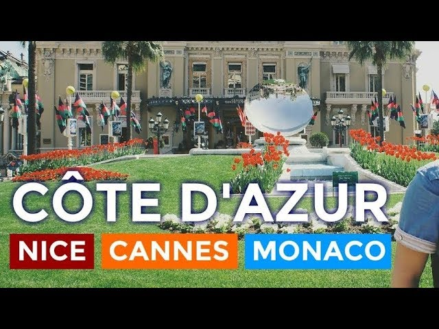 What you MUST SEE in Nice, Cannes and Monaco (Côte d'Azur)! [HD]