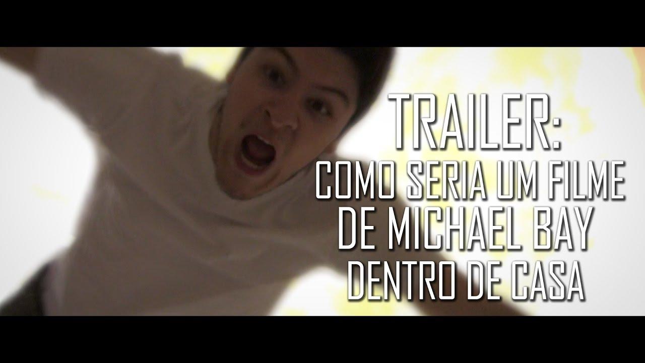 Filme Dentro Da Casa regarding trailer: como seria um filme de michael bay dentro de casa - youtube