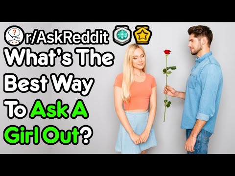 What Is The Best Way To Flirt With A Girl? (r/AskReddit)