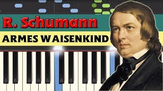 Armes Waisenkind (The poor orphan) - Robert Schumann [Piano Tutorial] (Synthesia)