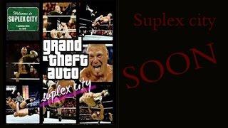 "GTA : Suplex City ""Bitch"" - official trailer 2015"