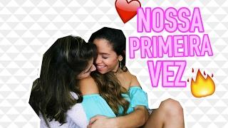 NOSSA PRIMEIRA VEZ
