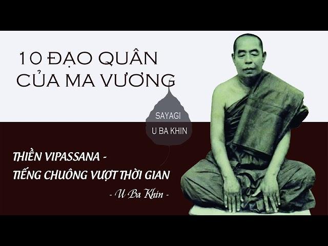 14. Thiền Vipassana - Tiếng Chuông Vượt Thời Gian - 10 Đạo Quân Của Ma Vương