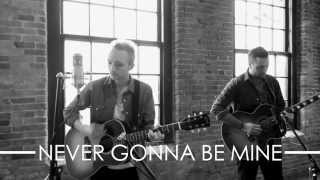 MY RED & BLUE - Never Gonna Be Mine (Live Acoustic Video)