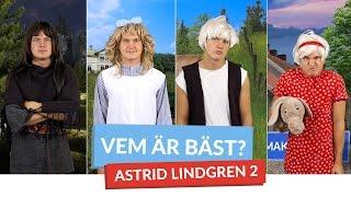 Vem är bäst? #ASTRIDLINDGREN 2