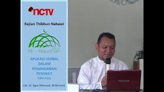 Edisi FULL   Aplikasi Herbal Dalam Penanganan Penyakit   Ust dr  Agus Rahmadi