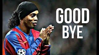 Ronaldinho 1998 - 2018 • Goodbye Football HD