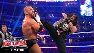 FULL MATCH - Triple H vs. Roman Reigns - WWE World Heavyweight Title Match: WrestleMania 32