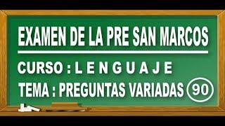 REPASO DE LENGUAJE : EXAMEN PRE SAN MARCOS DE PERÚ