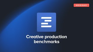 Creative Production Benchmarks: How Does Your Team's Workflow Stack Up?