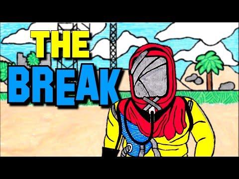 THE BREAK - Rust