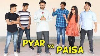 Pyar ya Paisa | Time Sabka ata hai |