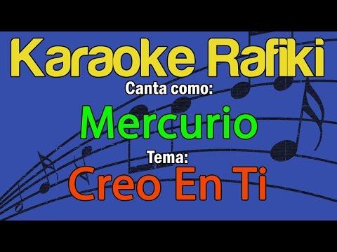 Mercurio - Creo En Ti Karaoke Demo