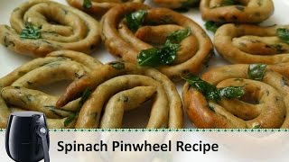 Spinach Pinwheels Recipe |tea Time Snack | Philips Airfryer Recipes By Healthy Kadai