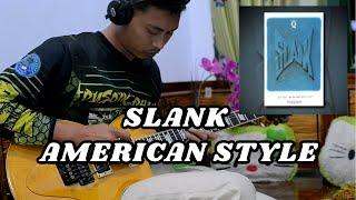Slank - American Style (Guitar Cover)