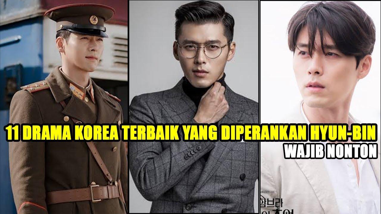 11 DRAMA KOREA TERBAIK YANG DIPERANKAN OLEH HYUN BIN