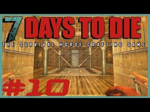 DVR Play's Live - 7 DAYS TO DIE ALPHA 16 - #10 - Epic Base Move In!