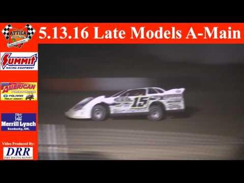 5.13.16 Attica Raceway Park Late Models A-Main