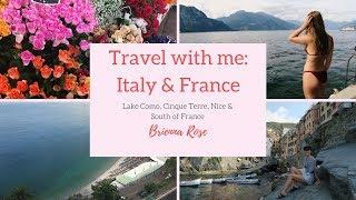 France, Italy & Monaco 2017 | Lake Como, Cinque Terre, South of France & Monte Carlo | Brienna Rose