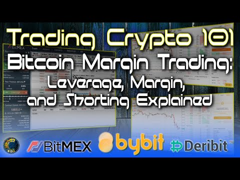 Bitcoin Margin Trading: Leverage, Margin, And Shorting Explained By A Professional Trader