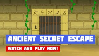 Ancient Secret Escape · Game · Walkthrough