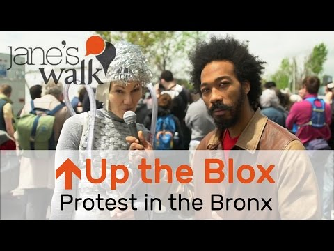 Protest in the South Bronx: Jane's Walk