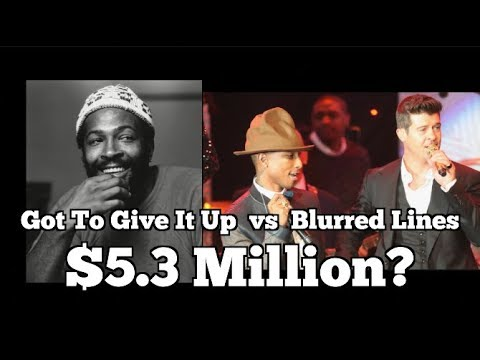 Blurred Lines Vs. Got To Give It Up Judgment $5.3 MILLION!?!?!?!