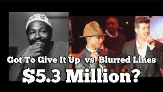 Blurred Lines Vs. Got To Give It Up Judgment $5.3 MILLION!?!?!?! Video