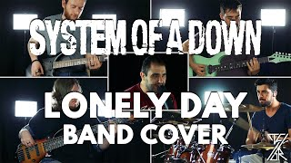 System of a Down - Lonely Day Band Cover (T4SR)