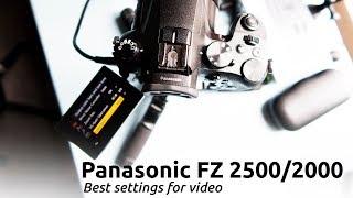 TUTORIAL: THE BEST PANASONIC DMC FZ2500 FZ2000 SETTINGS FOR A VIDEO WORKFLOW